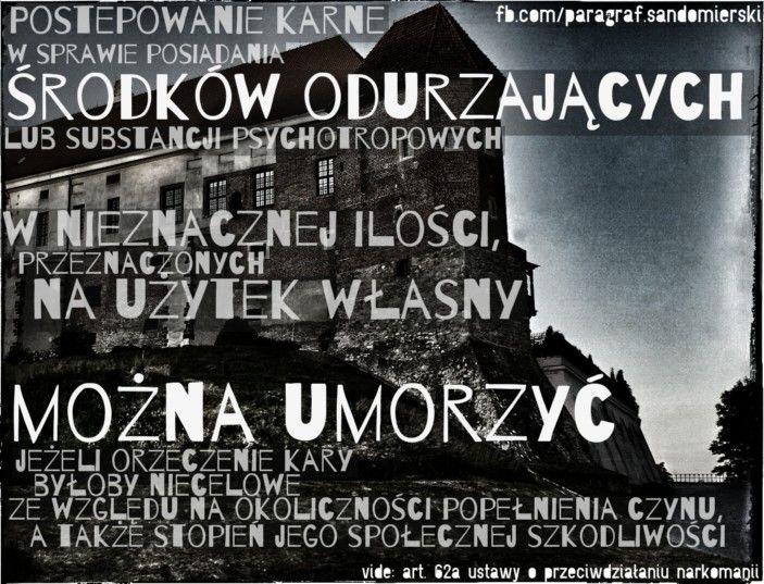 Posiadanie narkotyków w nieznacznej ilości na użytek własny. www.adwokat-sarzynski.pl Sandomierz Nowa Dęba Tarnobrzeg Stalowa Wola