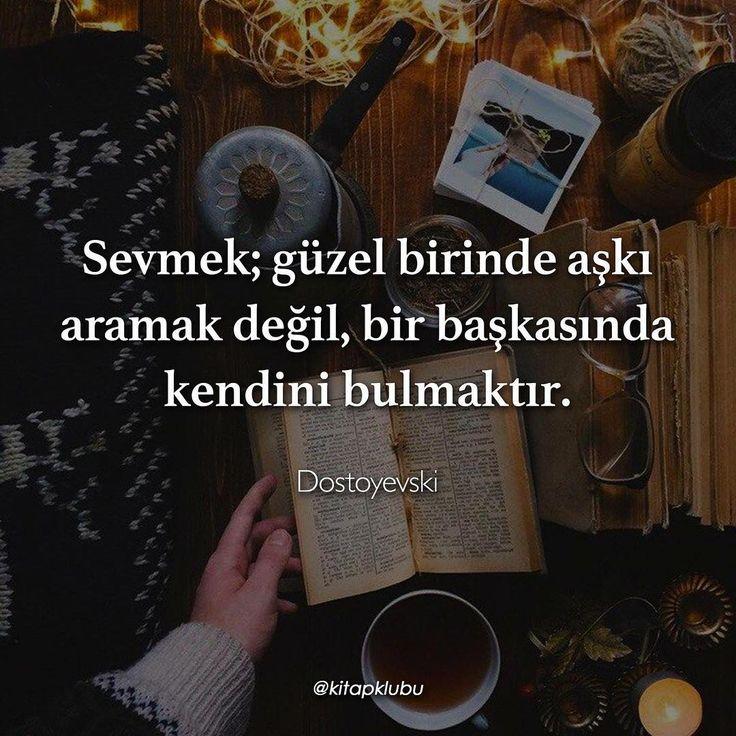 Sevmek; güzel birinde aşkı aramak değil, bir başkasında kendini bulmaktır. - Dostoyevski (Kaynak: Instagram - kitapklubu) #sözler #anlamlısözler #güzelsözler #manalısözler #özlüsözler #alıntı #alıntılar #alıntıdır #alıntısözler #şiir #edebiyat