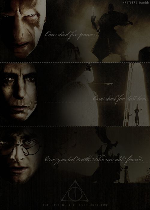 one died...Thoughts, Three Prince, Death Hallows 3, Three Brother, Harry Potter, Deathly Hallows