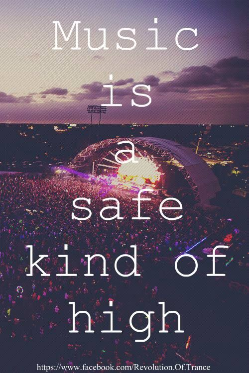 music is the safe kind of high