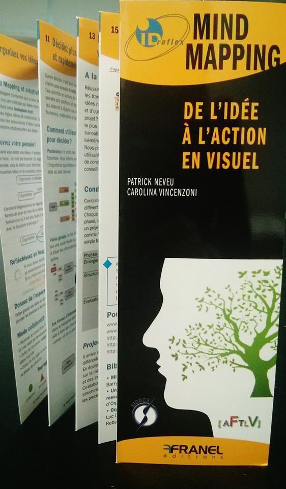 IdReflex' sur le Mind Mapping: de l'idée à l'action en visuel.  Edition Franel, écrit par Carolina Vincenzoni et Patrick Neveu (co-fondateurs de la société Signos) disponible à la Fnac et sur Amazone