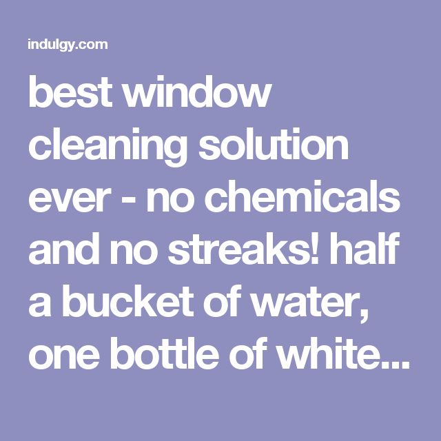 The 25 Best Window Cleaning Solutions Ideas On Pinterest