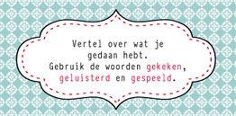 Leuke manier van vertellen over weekend of vakantie. Kaartjes zijn te downloaden via onderstaande link: http://www.malmberg.nl/juf/Kaartjes/archief-1/Interviewkaartjes.htm.