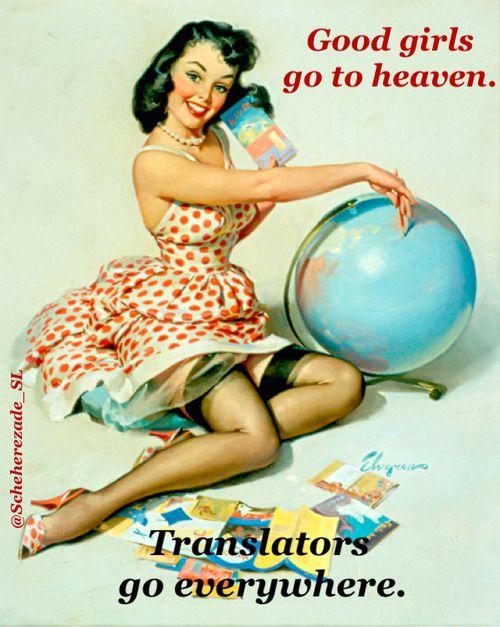 Translators go everywhere.