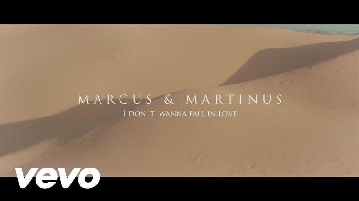 Marcus & Martinus - I Don't Wanna Fall In Love