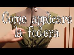 Tutorial di cucito: come applicare la fodera - YouTube