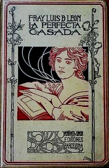 Fray Luis de León - Perfecta Casada #lagalatea www.lagalatea.es