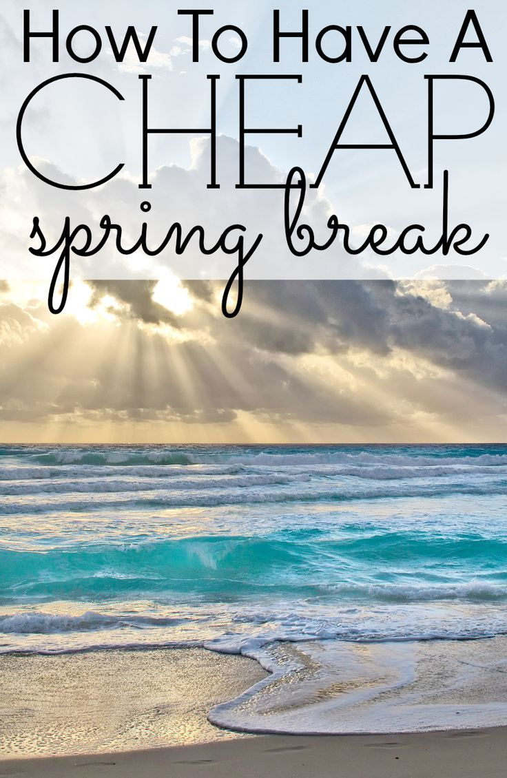 How To Have A Cheap Spring Break. Here are tips to go on a fun vacation but still stay within your budget. http://thejennypincher.com/how-to-have-a-cheap-spring-break/