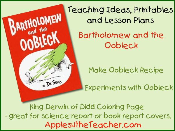 Bartholomew and the Oobleck teaching ideas and printables: Oobleck recipe, Experiments with Oobleck and King Derwin of Didd coloring page.