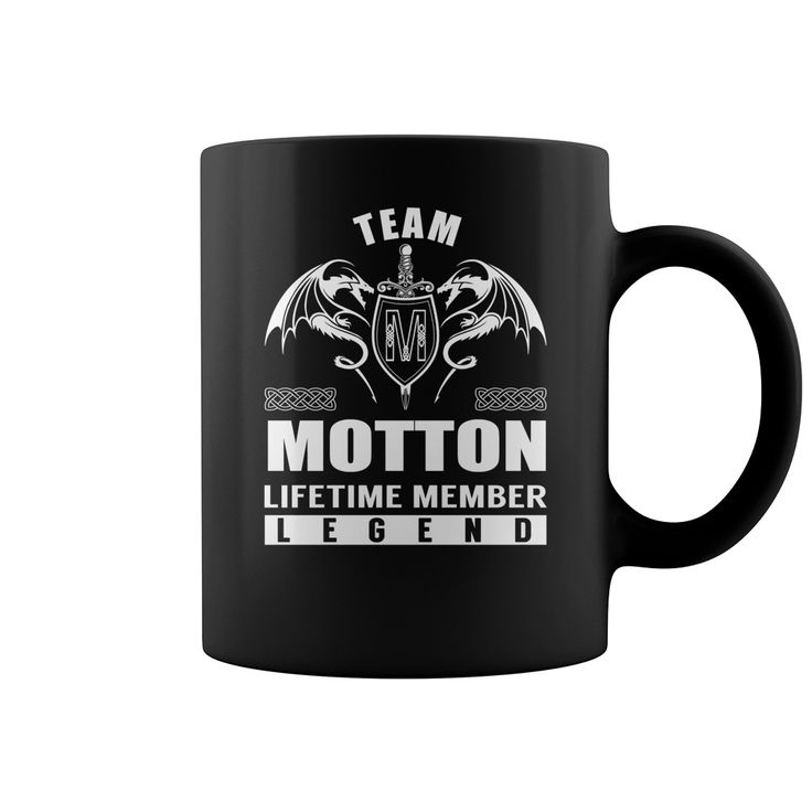Team MOTTON Lifetime Member Legend Name Mugs #Motton