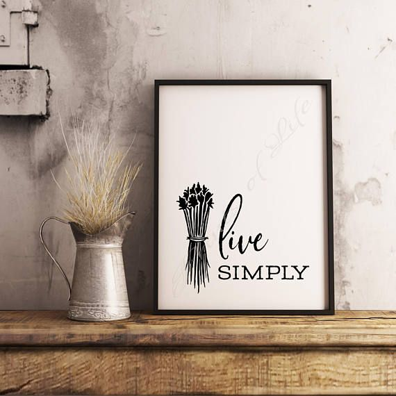 Live Simply. Farmhouse decor. Instant download wall art. Home