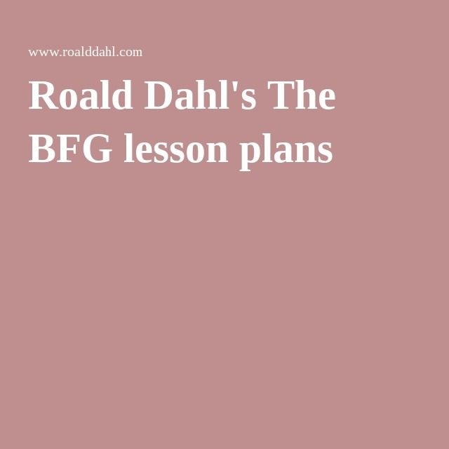 Roald Dahl's The BFG lesson plans