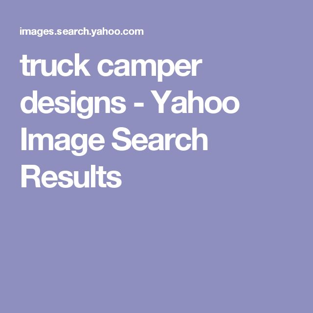 truck camper designs - Yahoo Image Search Results