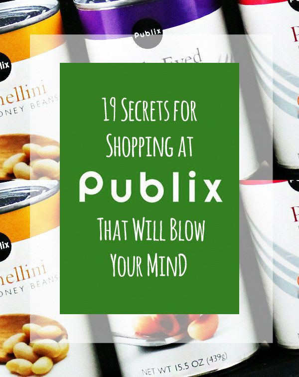 19 Tips For Shopping At Publix That Will Change Your Life