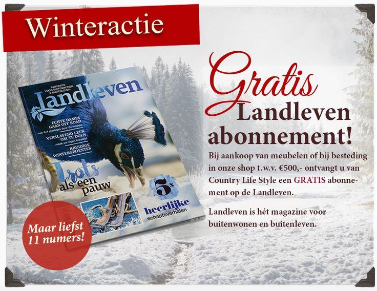 Landleven actie bij Country Life Style, bezoek onze winkel of webshop en ontvang een jaar lang gratis het schitterende blad Landleven.