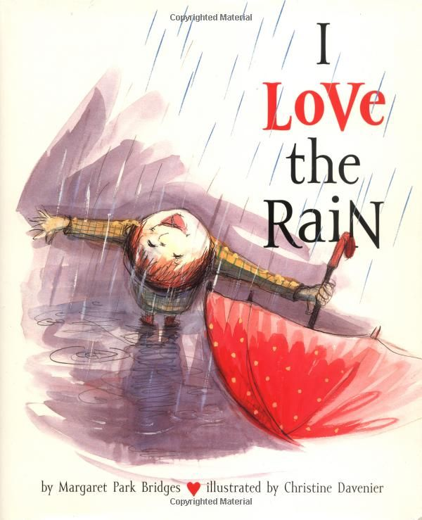 68 best rainy days images on pinterest rainy days the rain and i love the rain by margaret park bridges illustrated by christine davenier fandeluxe Document