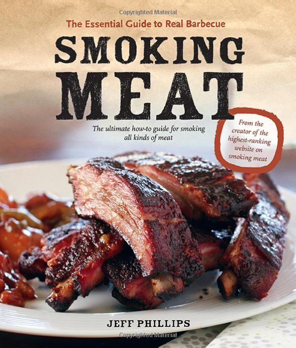 Smoking Meat: The Essential Guide to Real Barbecue: Amazon.de: Jeff Phillips: Fremdsprachige Bücher