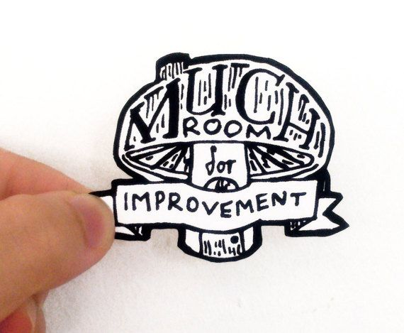 Much room for improvement Handmade typography sticker by AnneBriel