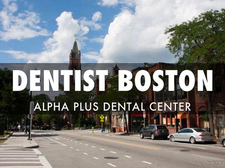 Dentist in Boston, MA and Boston, MA Dentist