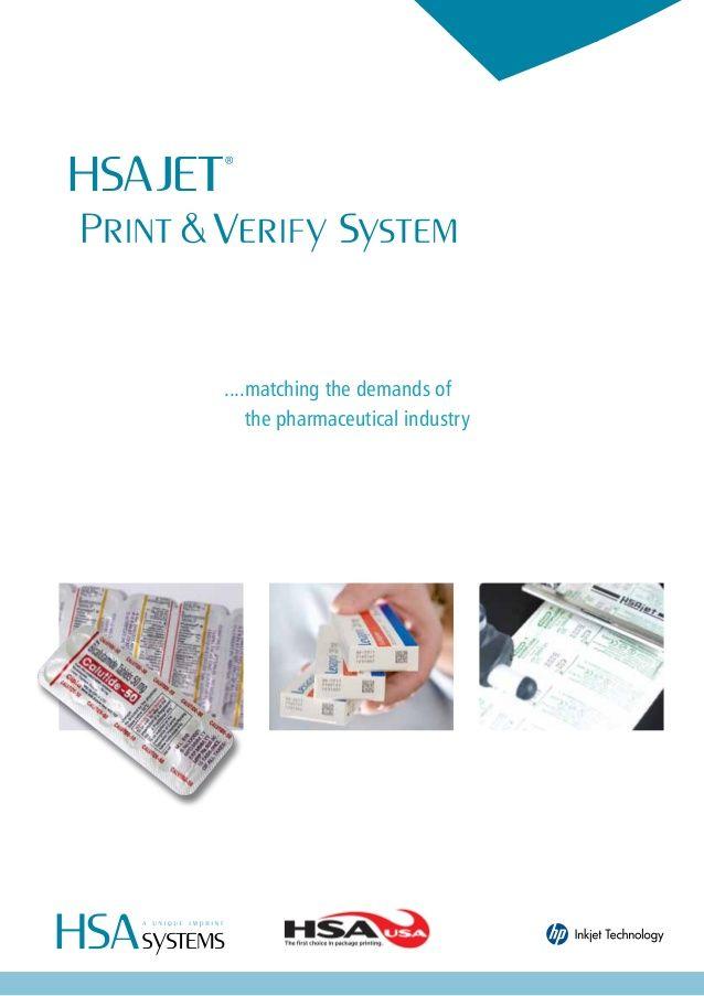 HSAJET Print & Verify System for pharmaceutical industry by PT Asia Ltd. via slideshare