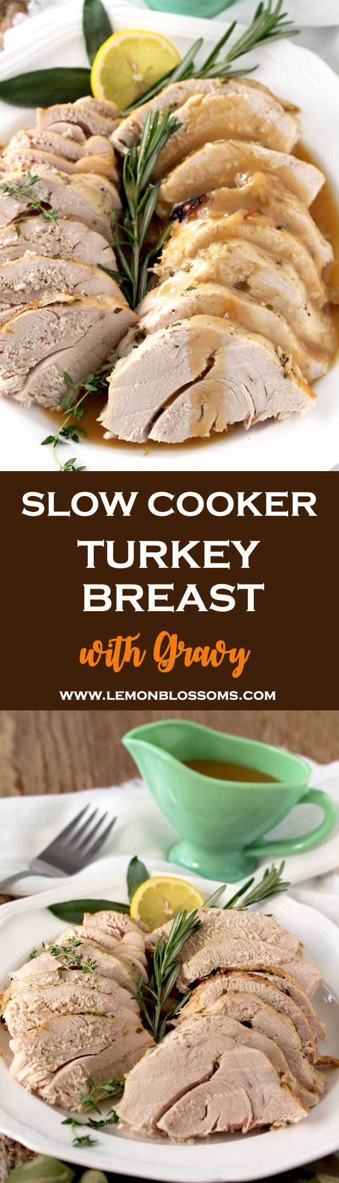 This Slow Cooker Turkey Breast with Gravy is the easiest way to cook a juicy, tender and delicious turkey without any hassle! The juices collected from cooking the turkey make the most wonderful gravy! Perfect for smaller holiday gatherings or for when you want to have perfectly cooked turkey ready for lunches, salads and sandwiches. #slowcooker #crockpot #turkey #gravy