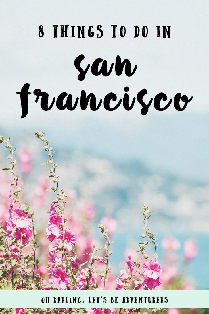 8 things to do in San Francisco / 8 saker att göra i San Francisco