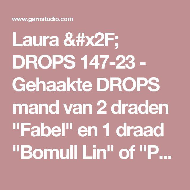 """Laura / DROPS 147-23 - Gehaakte DROPS mand van 2 draden """"Fabel"""" en 1 draad """"Bomull Lin"""" of """"Paris"""".   - Gratis patronen van DROPS Design"""