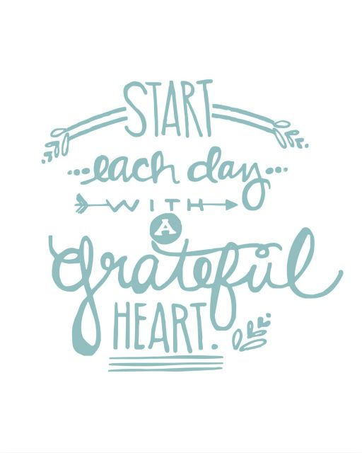 Start Each Day With A #grateful Heart.