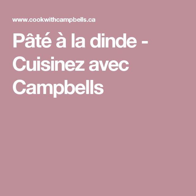 Pâté à la dinde - Cuisinez avec Campbells