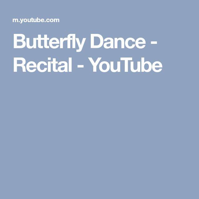 Butterfly Dance - Recital - YouTube