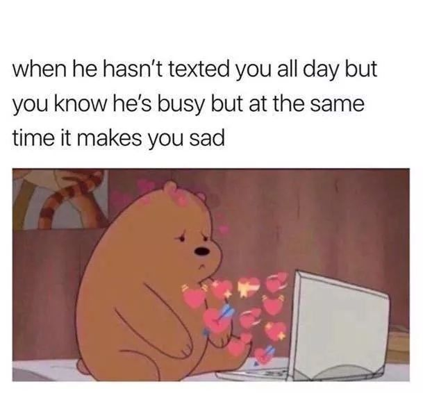 Girl S Wants A Guy S Attention 24 7 Funny Boyfriend Memes Funny Relationship Memes Relationship Memes