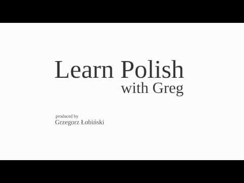 Learn Polish with Greg - Lesson 1