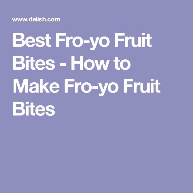 Best Fro-yo Fruit Bites - How to Make Fro-yo Fruit Bites