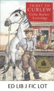 Ticket to Curlew - by Celia Barker Lottridge. In 1915 eleven-year-old Sam and his father arrive in an undeveloped part of western Canada and begin to plan a new farm for the family waiting back in Iowa. Teacher's Guide is available in the Education Library at J FIC LOT Teachers' Guide.