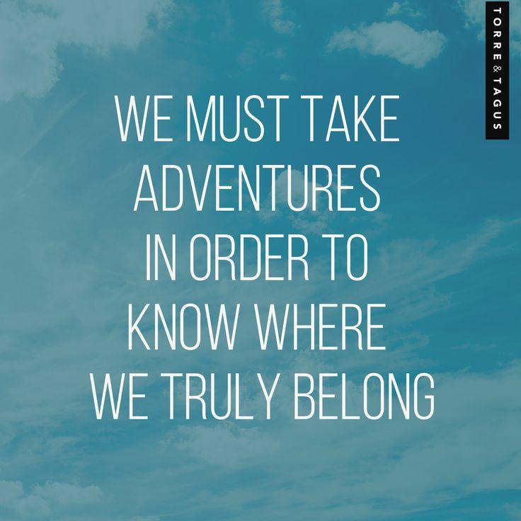 A fantastic travel quote! #TorreAndTagus #TravelQuote #Travel