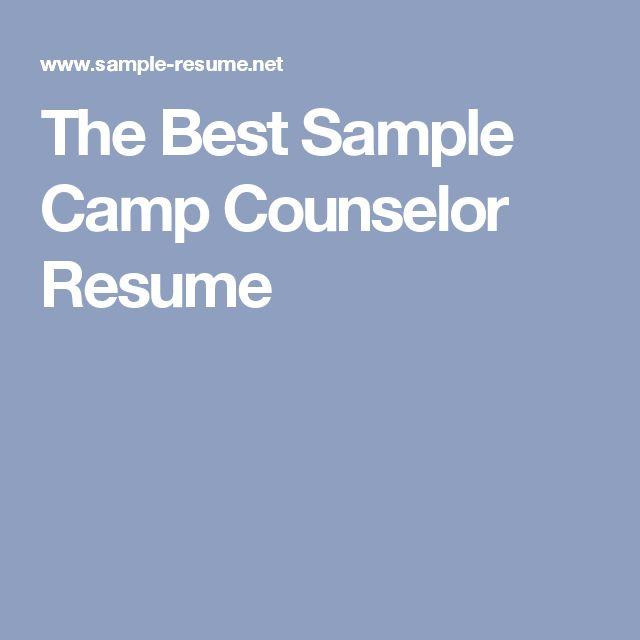 Les 25 meilleures idées de la catégorie Camp counselor job - resume for camp counselor