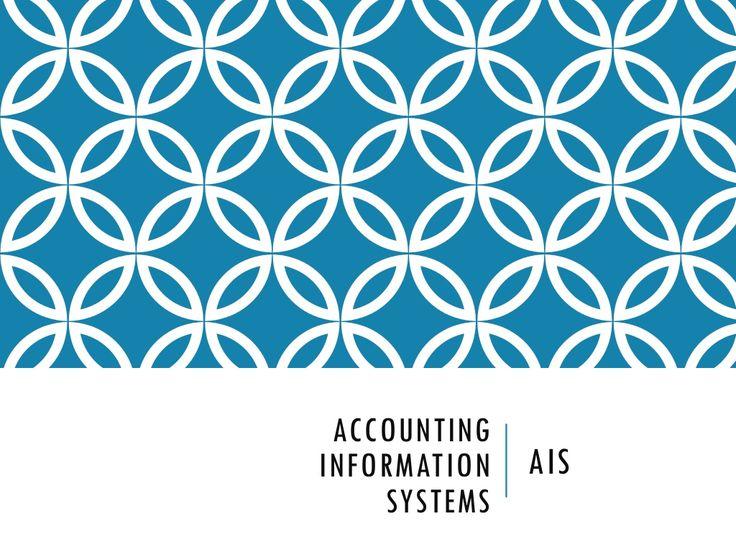 accounting-information-system-18527651 by Vivek K Singh via Slideshare