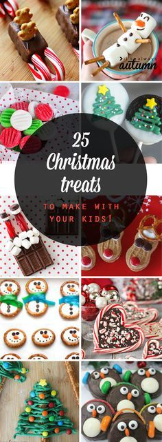 25 fun Christmas treats to make with your kids! Easy Christmas and holiday candy and dessert recipes. Great edible gift ideas!