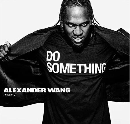 Kampania The Alexander Wang x DoSomething z gwiazdami, Pusha T
