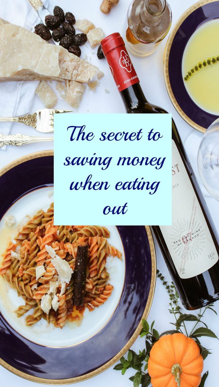 How To Save Money When Eating Out The secret to saving money on restaurants and dining out on a budget. The thrifty guide to eating out