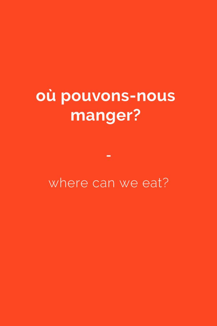 où pouvons-nous manger? - where can we eat? Get a copy of the most complete French phrasebook here: https://store.talkinfrench.com/product/french-phrasebook/