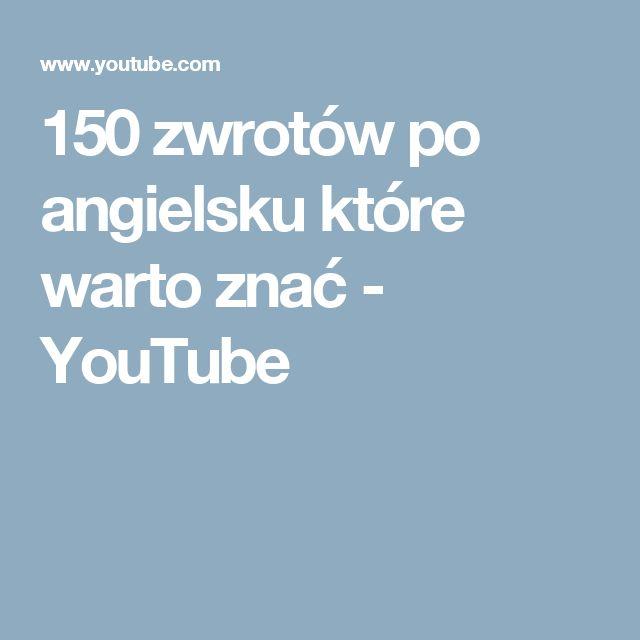 150 zwrotów po angielsku które warto znać - YouTube