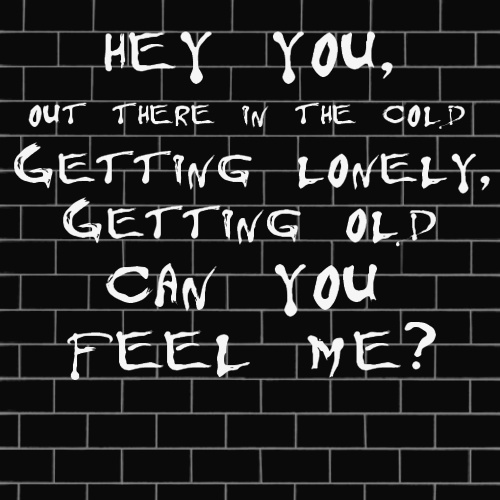 "Pink Floyd ""Hey You"""