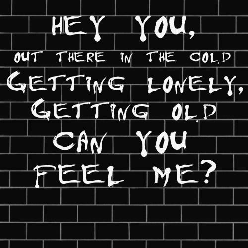 """Pink Floyd """"Hey You"""""""