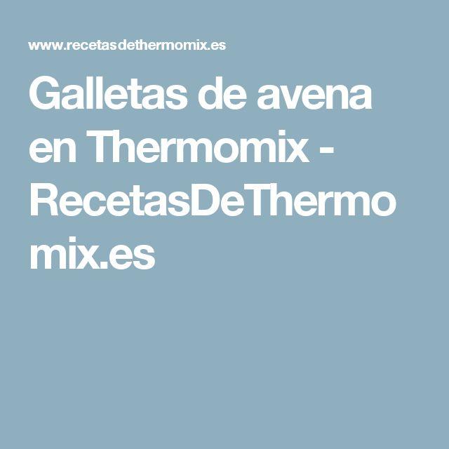 Galletas de avena en Thermomix - RecetasDeThermomix.es