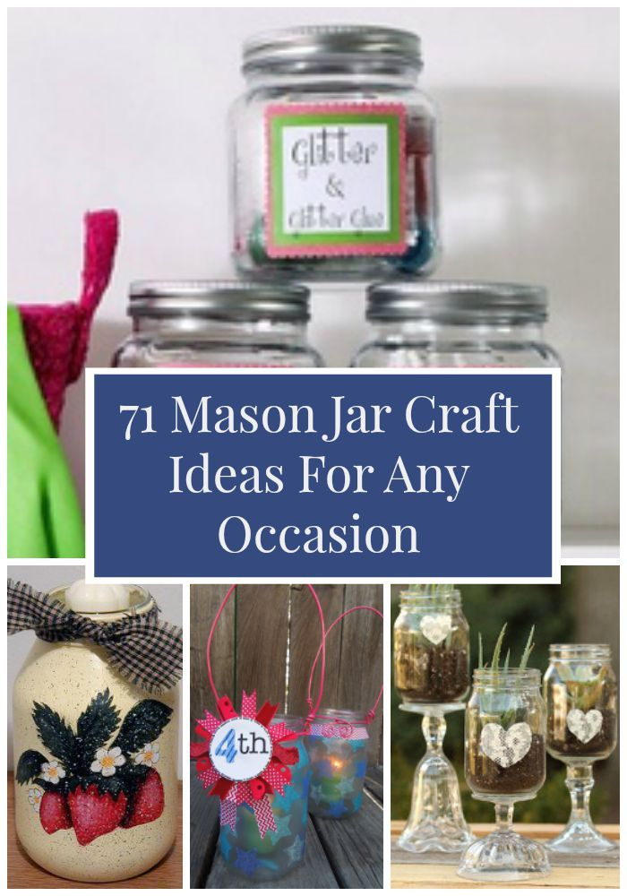 71 Mason Jar Craft Ideas For Any Occasion