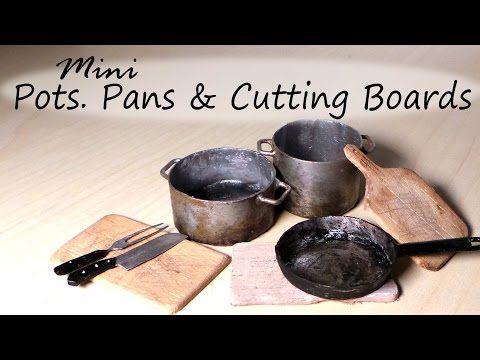 Miniature Kitchen Utensils; Pots, Frying Pan & Cutting Board Tutorial - YouTube