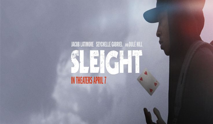Sleight : is an upcoming sci-fi thriller film directed by JD Dillard and starring Jacob Latimore and Seychelle Gabriel. Check out the latest movie trailers #sleight