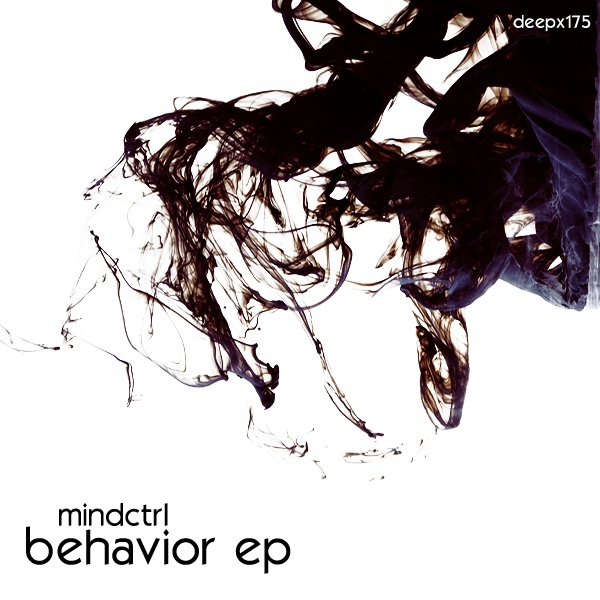 Mindctrl -Behavior Ep  Deep - X Recordings