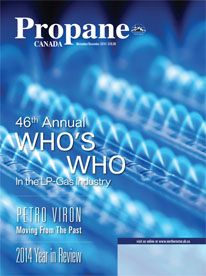 January 2015 Year in Review What a year it was for the Propane Industry. Propane Canada takes a look at some of the news, events and seminars that took place in 2014. Who's Who in the LP Gas Industry from transporters, distributors and manufacturers to retail/wholesale, our 46th annual directory has the propane community covered  Petro Viron Moving From The Past  HAPPENINGS   -Sam van Aken appointed President of Canwest Propane -CSA offers free online access to TDG standards
